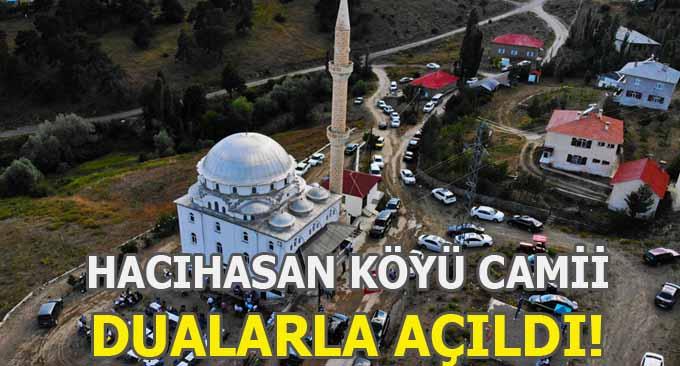 Hacıhasan Köyü Camii Dualarla Açıldı