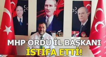 MHP Ordu İl Başkanı İstifa Etti