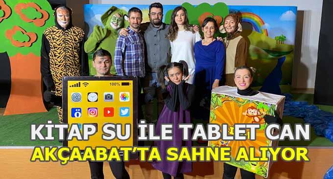 Kitap Su İle Tablet Can Akçaabat'ta Sahne Alıyor