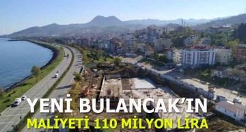 Yeni Bulancak'ın maliyeti 110 milyon lira