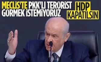 Bahçeli HDP Kapatılsın!