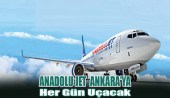 Anadolu Jet  Ankara'ya Her Gün Uçacak