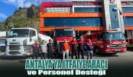 Antalya'ya Itfaiye Araci ve Personel Desteği