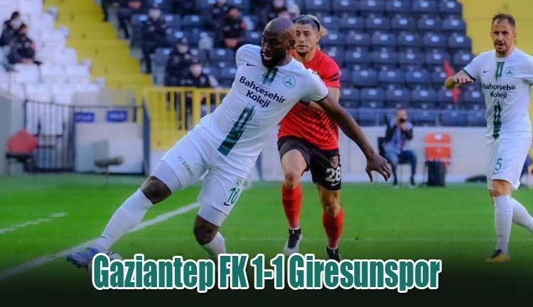 Gaziantep FK 1-1 Giresunspor