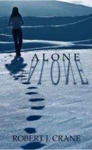 Crane, Robert J. - Alone (The Girl in the Box #1)