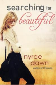 Dawn, Nyrae - Searching for beautiful