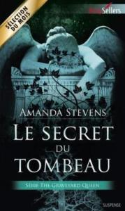 Stevens, Amanda - Le Secret du Tombeau