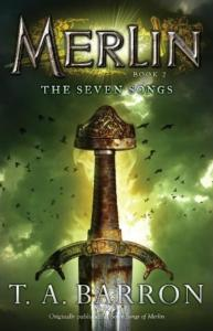Barron, TA. - Merlin 2 - The Seven Songs