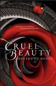 Hodge, Rosamund - Cruel Beauty