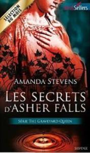 Stevens, Amanda - Graveyard Queen 2 - Les secrets d'Asher Falls