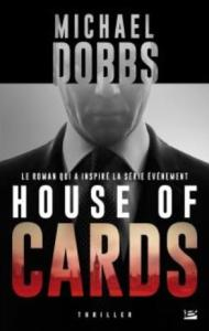 Dobbs, Michael - House of cards