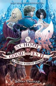 Chainani, Soman - The School for Good and Evil 2
