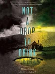 McGinnis, Mindy - Not a Drop to Drink