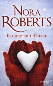 Roberts, Nora - Par une nuit d'hiver