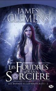 Clemens, James - Les Bannis et les Proscrits 2 - Les Foudres de la Sor'cière