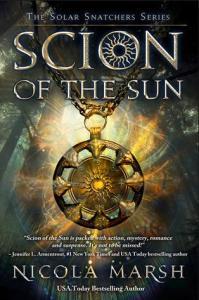 Marsh, Nicola - Solar Snatchers 1 - Scion of the Sun