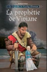 Godest, Romain - La prophétie de Viviane