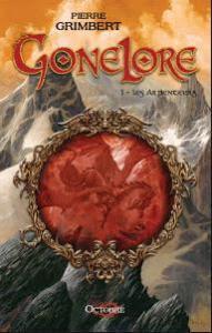 Grimbert, Pierre - Gonelore #1 - Les Arpenteurs