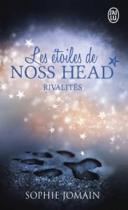 Jomain, Sophie - Les étoiles de Noss Head #2 - Rivalités