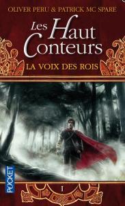 Peru, Olivier & McSpare, Patrick - Les Hauts Conteurs 1 - La Voix des Rois