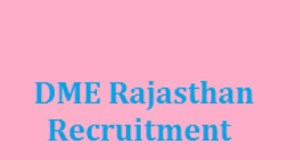Rajasthan DME Recruitment 2017 for 520 Professor, Demonstrator and Resident Posts