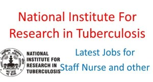 National Institute for Research In Tuberculosis (NIRT) Recruitment 2017 applications soon