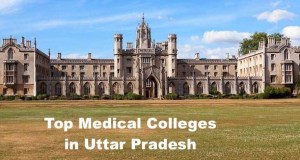 Uttar Pradesh Top Medical Colleges 2017-18: Admission, Fees Structure, Placement Information