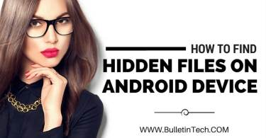 How To Find Hidden Files On Android Device