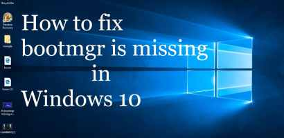 How to fix Bootmgr is Missing Error on Windows