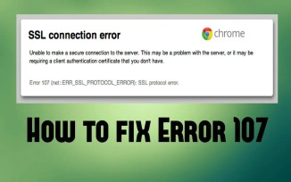 How to fix Error 107 SSL Protection Error on Windows