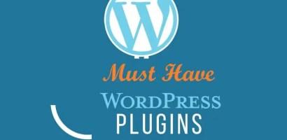 Top 10 Must Have WordPress Plugins in 2017