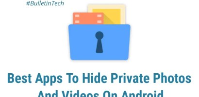 10 Best Apps to Hide Private Photos and Videos On Android
