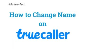 How to Change Name on Truecaller Profile When it Showing Wrong Name