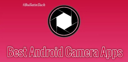 Top 10 Best Android Camera Apps to Click Quality Images in 2020