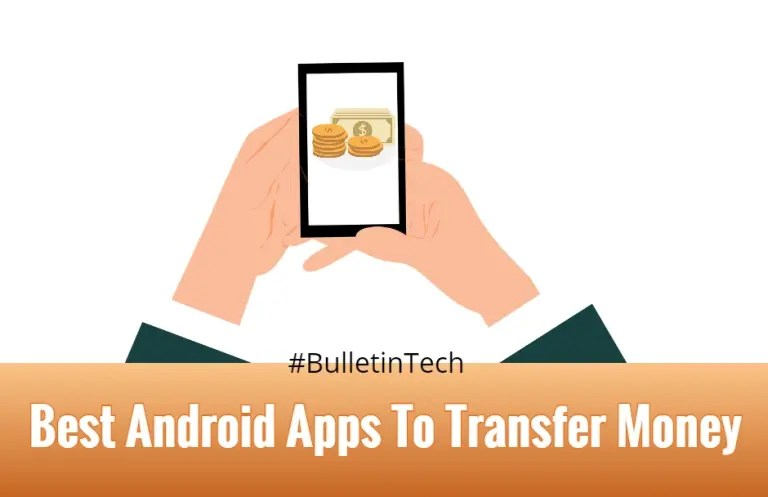 10 Best Android Apps To Transfer Money Internationally in 2020