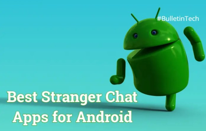 Best Stranger Chat Apps for android