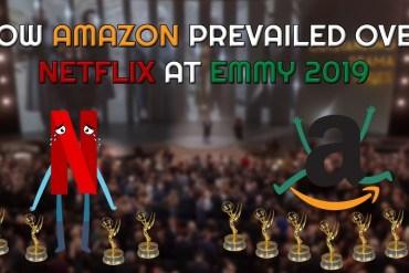 The Underdog Prevails: Amazon Beats Netflix At The Emmy Awards 2019