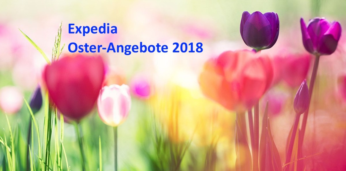 Expedia Oster-Angebote