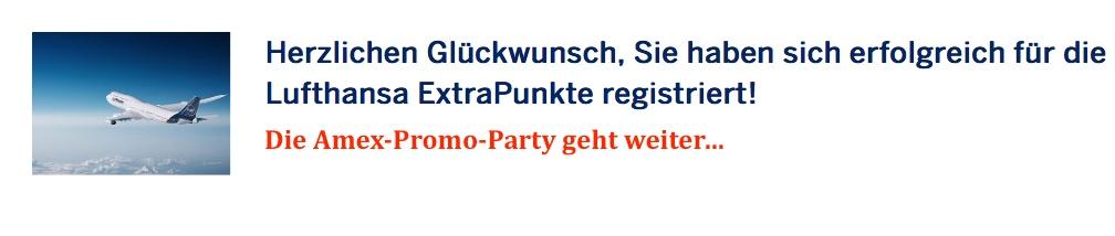 Die crazy AmEx-Promo-Party geht weiter: Extra-Punkte für Lufthansa-Flug Diverse AmEx-Promotions: Offen für Payback- und reguläre Kreditkarten? AmEx: 4000 MR Punkte (=3200 Meilen) - kostenfrei american express membership rewards punkte flugmeilen payback-punkte miles & more