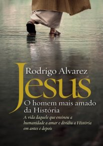 Capa do livro Jesus, o Homem mais amado da História