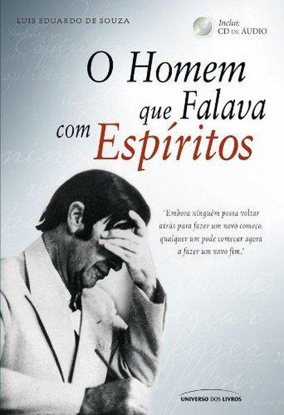 Capa do livro O Homem que Falava com Espíritos