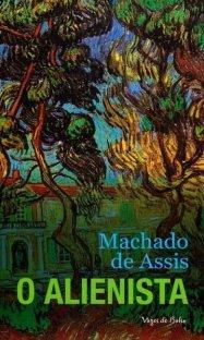 O Alienista de Machado de Assis