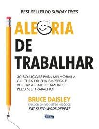 Capa do livro – Alegria de Trabalhar - Livros em português do Brasil | Buobooks.com