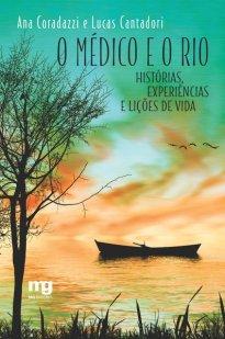capa do livro O médico e o rio