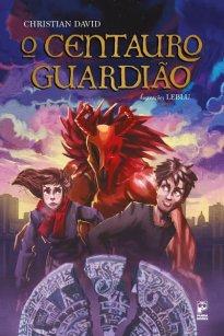 Capa do livro Centauro Guardião