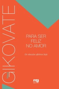 Capa do livro Para ser feliz no amor