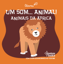Capa do livro Um som...animal! – Animais da África
