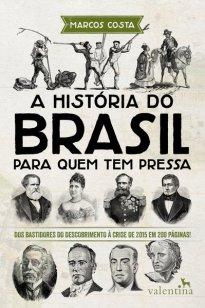 Capa do livro A história do Brasil para quem tem pressa