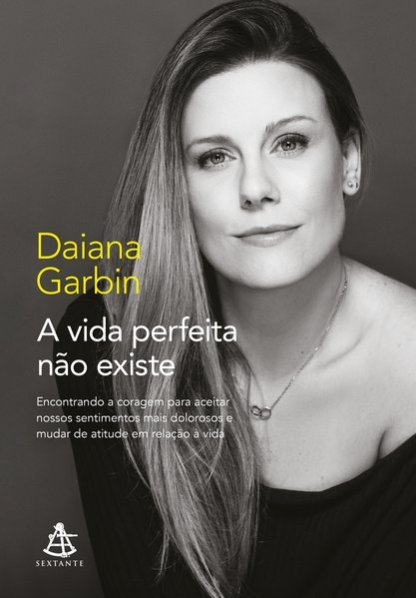 Capa do livro A vida perfeita não existe