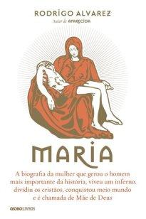 Capa do livro Maria de Rodrigo Alvarez